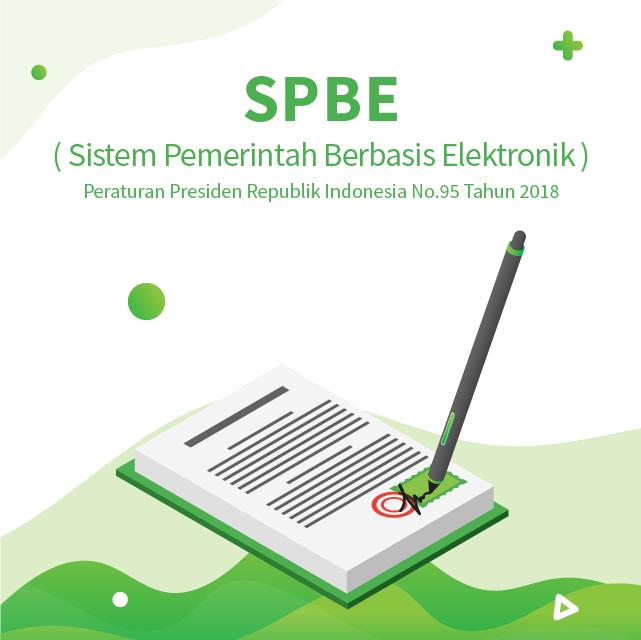 Sistem Pemerintahan Berbasis Elektronik Wujudkan Pemerintahan yang Responsif Untuk Masyarakat