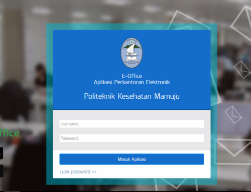 Pemanfaatan e-Office Persuratan 4.0 Dalam Mendukung Reformasi Birokrasi di Poltekkes Kemenkes Mamuju