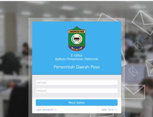 Implementasi Reformasi Birokrasi di Pemda Kabupaten Poso Dengan e-Office Persuratan 4.0