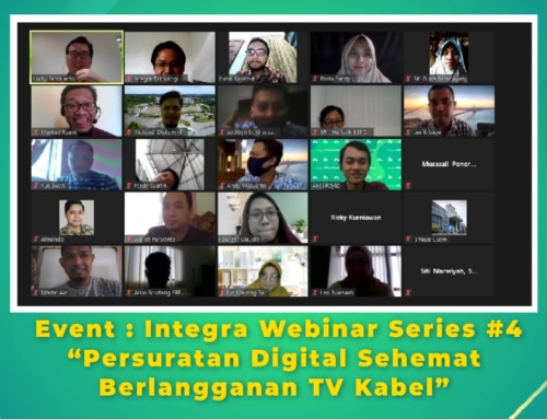 "Event : Integra Webinar Series #4 "" Persuratan Digital Sehemat Berlangganan TV Kabel"""