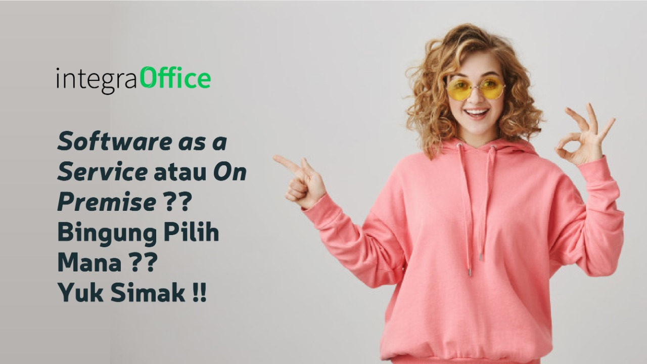 Software as a servive atau on premise