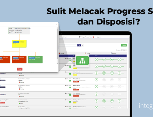 Sulit Melacak Progress Surat dan Disposisi?